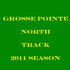 Grosse Pointe North...Track 2011 :